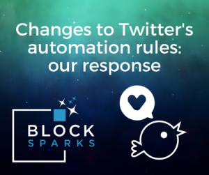changes to twitter automation - blocksparks response