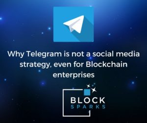 Why Telegram is not a social media strategy, even for Blockchain