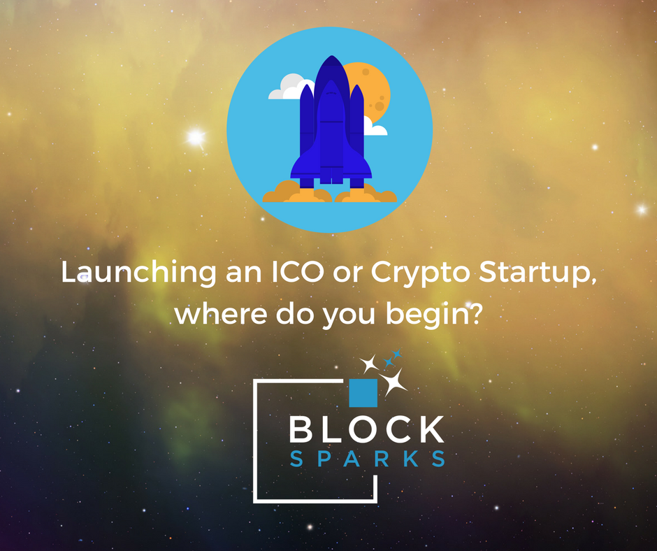 Launching an ICO or Crypto Startup? Where do you begin?