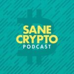 sane crypto podcast
