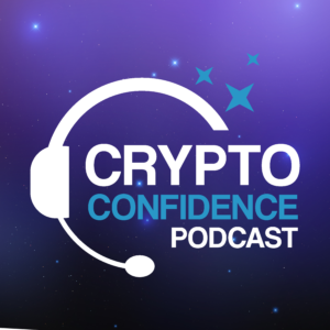 The Crypto Confidence podcast is here!
