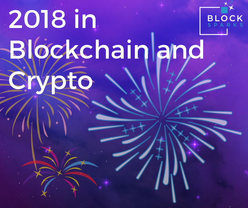 2018 in Blockchain and Crypto