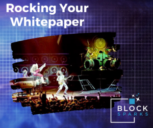 Rocking Your Whitepaper